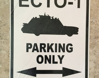 "Ghostbusters ECTO 1 Parking Sign 18"" x 12"" Aluminum"