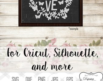 valentines day svg, love svg, butterfly svg, valentines door decor, silhouette, valentines clipart, valentines svg, cricut cut files