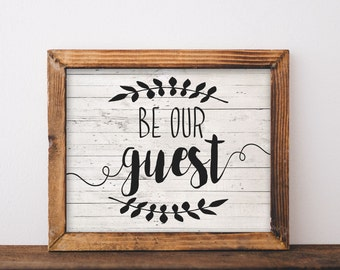 Be Our Guest, wall art printable, be our guest sign, be our guest printable, guest room, guest room wall art, wood wall art, farmhouse sign