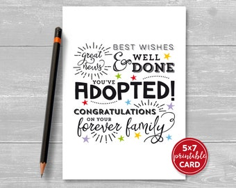 "Printable Adoption Card - Great News, Best Wishes & Well Done, You've Adopted! Congratulations On Your Forever Family - 5"" x 7"" Download."
