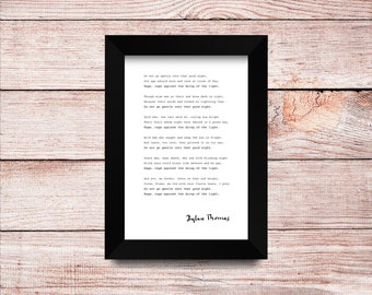 """Dylan Thomas """"Do Not Go Gentle Into That Good Night"""" Print 