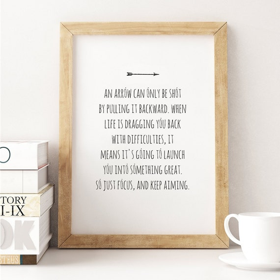 An Arrow Can Only Be Shot // 8x10 Typography Print, Focus, Move Forward, Life  Quotes, Inspirational Quote, Home Decor, Wall Art, Dorm Decor