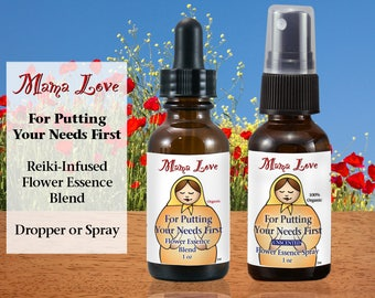 Putting Your Needs First, Flower Essence Formula, Organic, Reiki-Infused, Dropper or Spray for Self-Worth, Self-Care