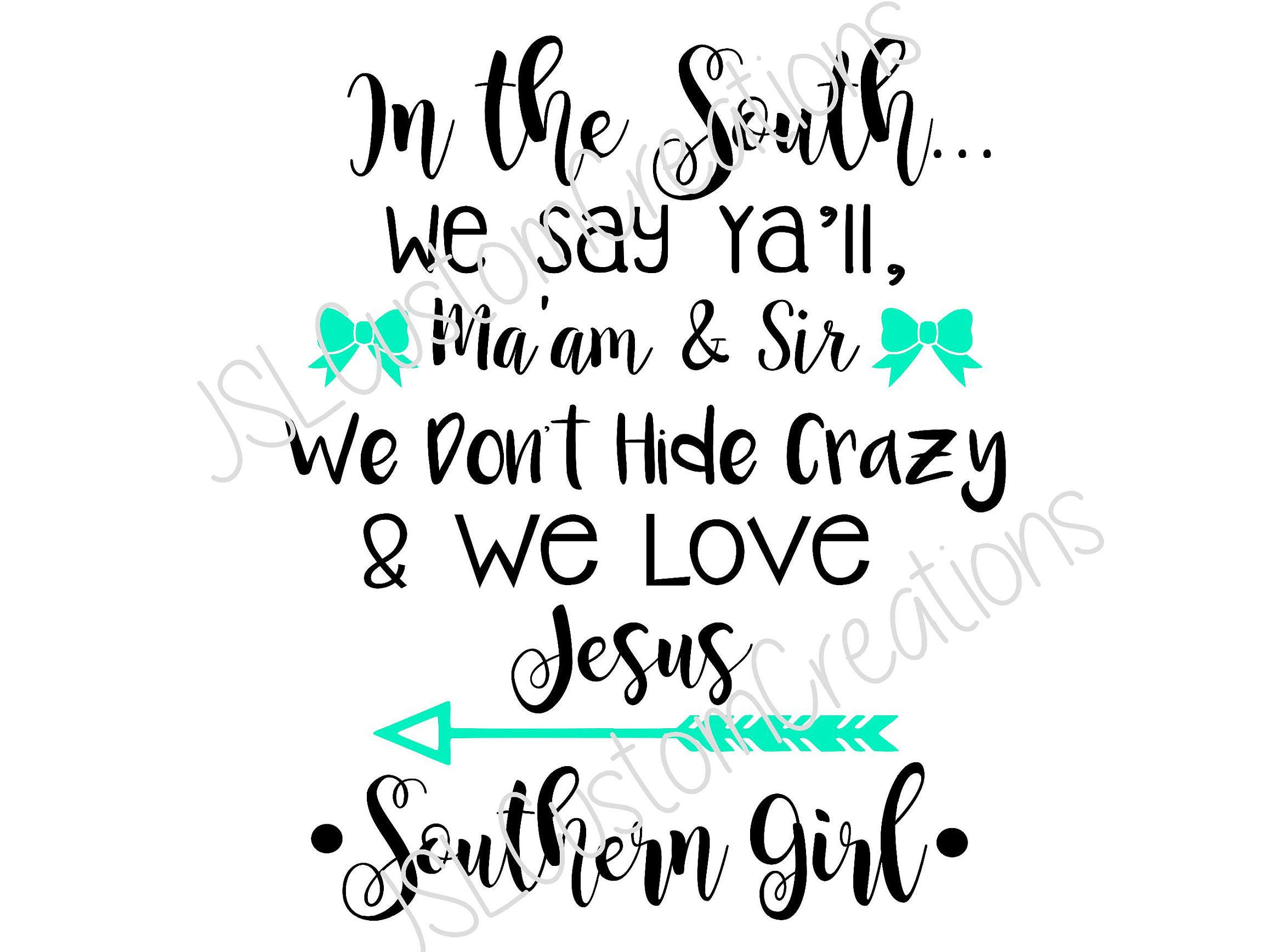 In The South Southern Girl Svg File Png File Eps File Dxf