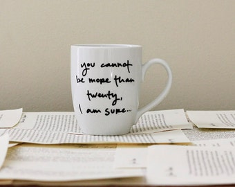 Conceal Your Age- Pride and Prejudice Mug