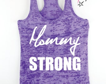fitness tank Mommy Strong  exercise tank Running tank gym tank plus sizes  lifting  fit mom Gym clothing workout shirt fitness tank strong