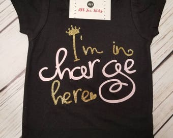 Baby Girl clothes, I'm in charge here shirt, Puff sleeve toddler