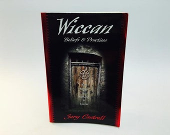 Wiccan Beliefs & Practices by Gary Cantrell Softcover