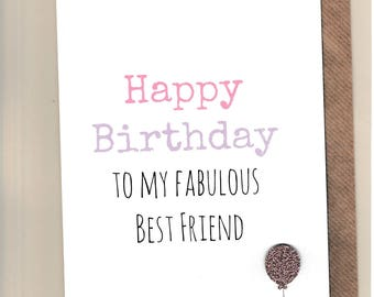 Funny BEST FRIEND Birthday Card/  Bestie / Love / Friends /Humour / Banter  / Greetingcards  - Fab Best Friend
