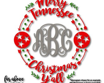 Merry Tennessee Christmas Y'all Tristar Monogram Wreath (monogram NOT included) SVG, EPS, dxf, png, jpg digital cut file Silhouette Cricut