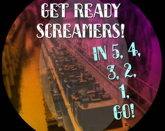 """3"""" Get Ready Screamers Button"""