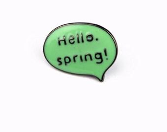 Green Hello Spring Speech Bubble Lapel Pin