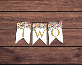 TWO Birthday Banner, Two Bunting, Floral 2nd Birthday Banner Colorful Flowers Highchair Banner Instant Download PDF Printable 891