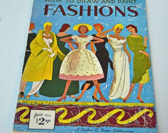 How to Draw and Paint Fashions Walter T Foster Viola French