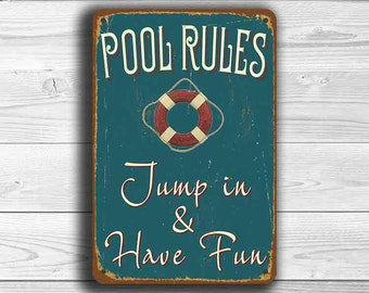 POOL RULES SIGN, Pool Signs, Vintage style Pool Sign, Swimming Pool Signs, Pool Party Decor, Outdoor Signs, Jump In and Have Fun, Pool Sign