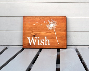 Wish Dandelions - Wooden Sign