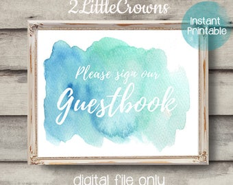 Guestbook Sign Printable Digital File for Wedding Reception Bridal Shower Baby Shower Engagement Party Blue Green Watercolor Print