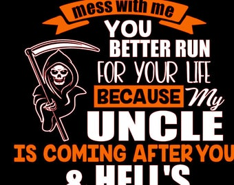 If you mess with me SVG Uncle