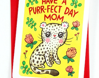 Have a Purr-fect Day Mom - Sweet Mothers Day Card Cat lover Mothers Day Gift Leopard Card Happy Mother's Day Card for Mom Beautiful Cute