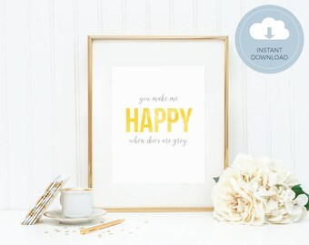 You Make Me Happy When Skies are Grey- Instant Download Watercolor Art Print - Mirabelle Creations