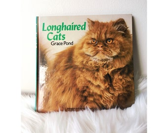 Longhaired Cats Book, Vintage Cat, First Edition, Colour Photos, Cat Lover, Hardcover, Retro Cat Photos, 1980s, Cat Gift, Kawaii, Kitsch