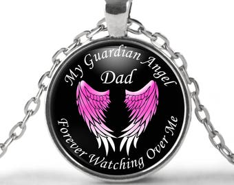Bereavement Gift - Dad - My Dad is my Guardian Angel Pendant - Bereavement Jewelry Necklace for Dad