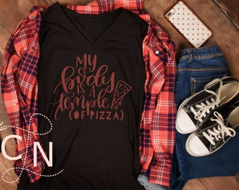 PIZZA, work out, funny, sarcastic, shirt, svg, png, template, design, body, temple, of pizza, foodie, junk food, cricut, silhouette, file