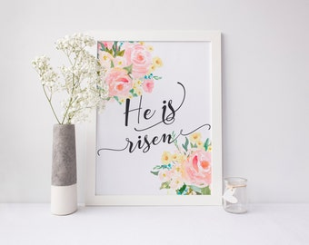 He is risen Easter printable art 8x10 11x14 gift for her floral watercolor art Christian Art Printable Easter Home Decor Spring Wall Art