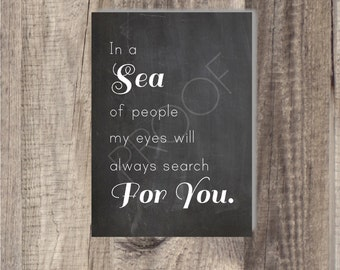 8x10 or 4x6 Instant Download In A Sea - Love Quote - Chalkboard, Wedding reception, Dessert Table Sign, Classic Wedding