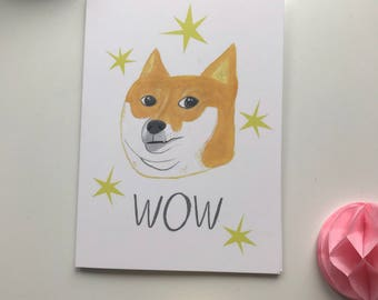 WOW, Doge pup, meme inspired Dog A6 greetings card