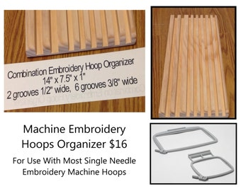 "COMBINATION  EMBROIDERY HOOPS Organizer  -  14"" x 7.5"" x 1""  -  Two 1/2"" Grooves & Six 3/8"" Grooves ( Item # 7-C )"