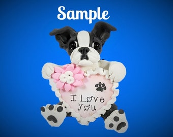 Boston Bulldog Terrier  I LOVE YOU heart sculpture Polymer Clay art by Sallys Bits of Clay