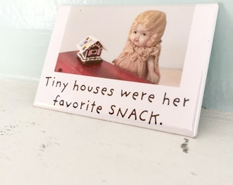"""Holiday Fridge Magnet """"Tiny Houses"""" Funny China Dolly Claudia Doll Gingerbread House Magnet"""