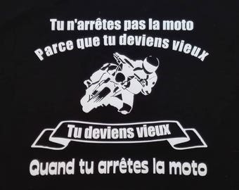 "T-shirt ""we're not motorcycling because we're getting old"""
