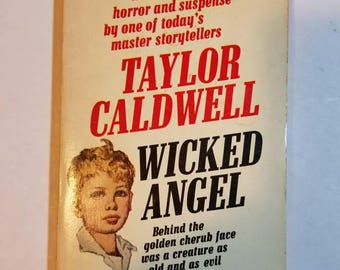 1969 SC Wicked Angel Taylor Caldwell  Fawcett Crest vintage Paperback. Bad Seed. Omen. Psychopath