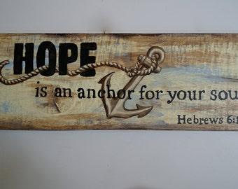 Hope is an Anchor Beach Sign