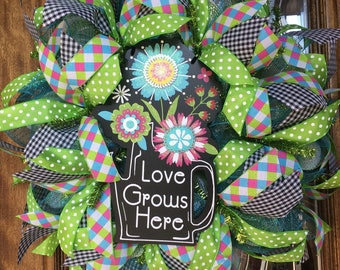 Love Grows Here Wreath