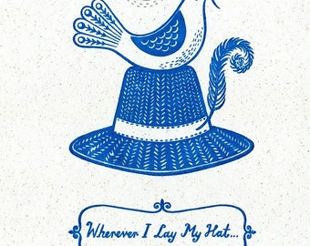Wherever I Lay My Hat Limited Edition Gocco Screenprint Bird Illustration Art Print Housewarming New Home Gift