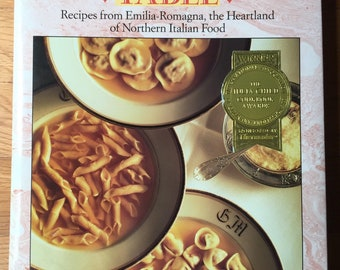 FIRST EDITION, SIGNED; The Splendid Table: Recipes from Emilia-Romagna, the Heartland of Northern Italian Food