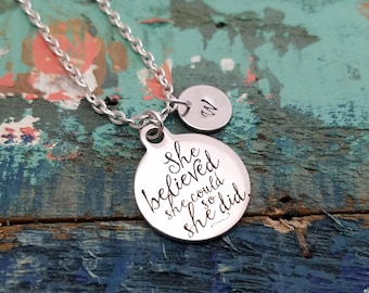 She Believed Necklace, SHE BELIEVED She Could So She Did Necklace, Inspirational Gift, Graduation Necklace, Encouragement Gift, Grad Gift,