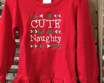 Too Cute for the Naughty List girls top, Girls Christmas shirt, Girls embroidered shirt, Girls holiday shirt, Girls ruffled Christmas top.