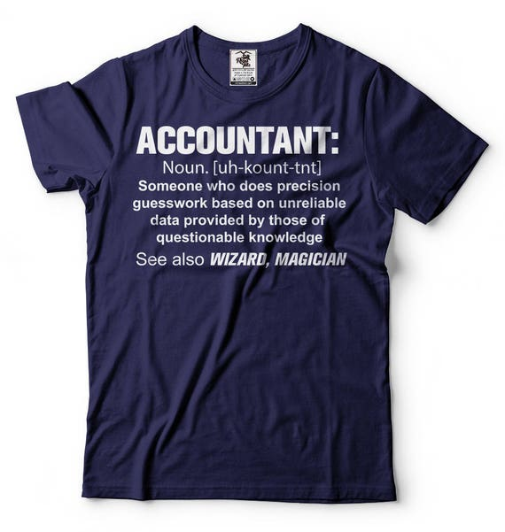 Accountant T-Shirt Funny Occupation CPA Accountant Guesswork