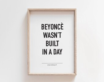 Beyonce Quote Motivational Wall Decor, Quote Prints, Inspirational Print, Minimalist Art, Scandinavian Wall Decor, Word Art, Quote Wall Art