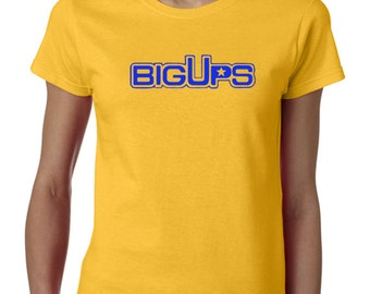 "BigUps t-shirt - by the Jeremy Pivens Movie ""The Goods"""