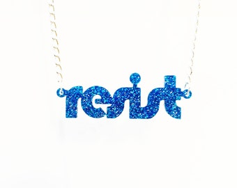 NEW! Blue glitter RESIST necklace in retro disco font necklace for nasty women, resisters and persisters