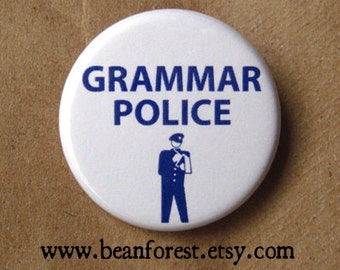 grammar police - pinback button badge