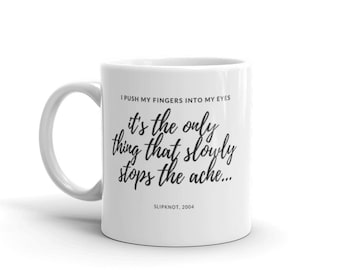 Slipknot Duality quote mug