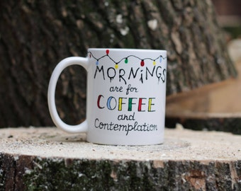 Stranger Things mug Hawkins middle school Stranger Things  Mornings are for coffee and contemplation Upside down Alphabet Wall LED lights