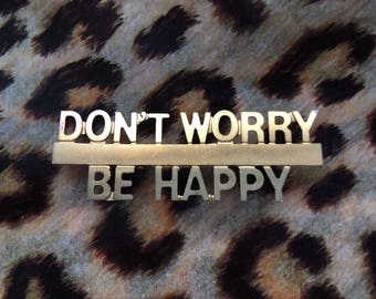 Kitsch Don't Worry Be Happy brooch