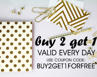 Buy 2 get 1 for FREE-  valid everyday with CODE: BUY2GET1FORFREE